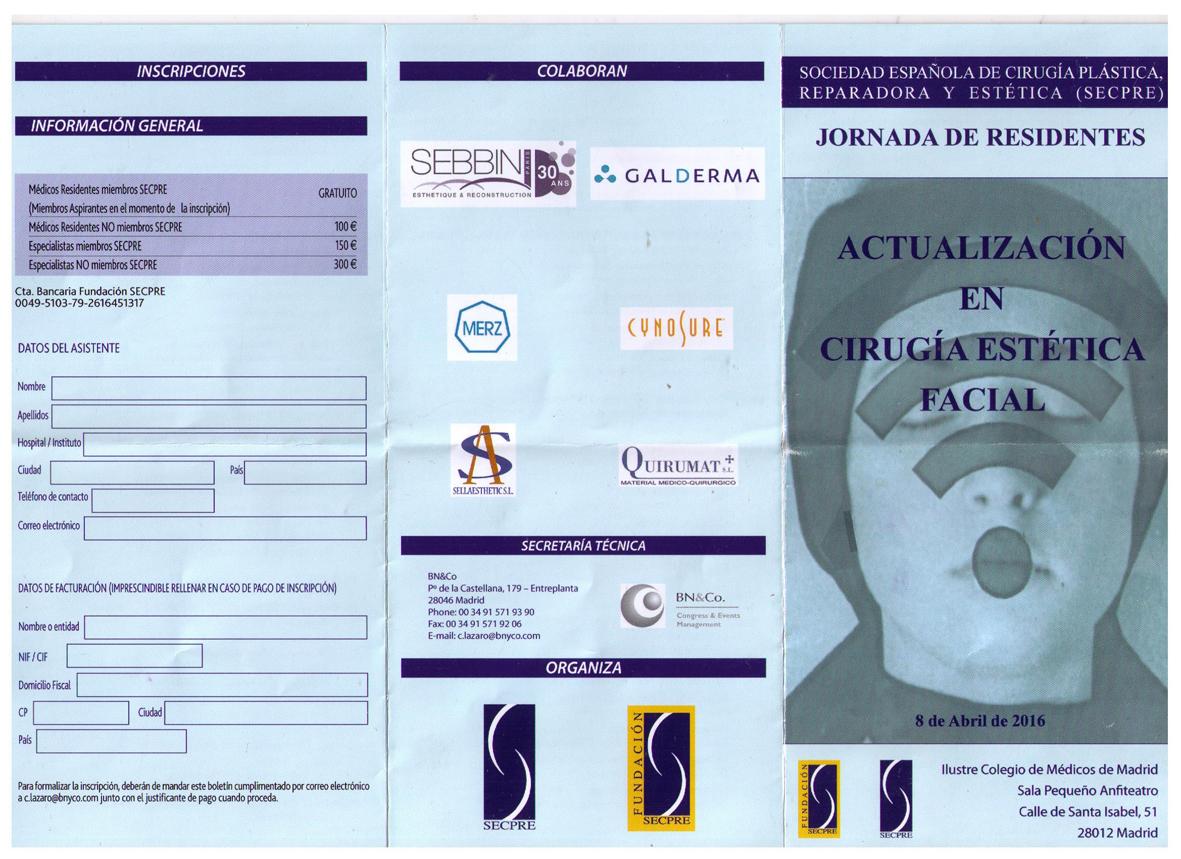 Actualizacion en cirugia estetica facial - Avril 2016 Madrid