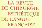 La revue de chirurgie esthetique de langue francaise ISSN 0336-7525 1998 Auteur DR Dombard